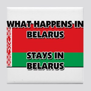 What Happens In BELARUS Stays There Tile Coaster